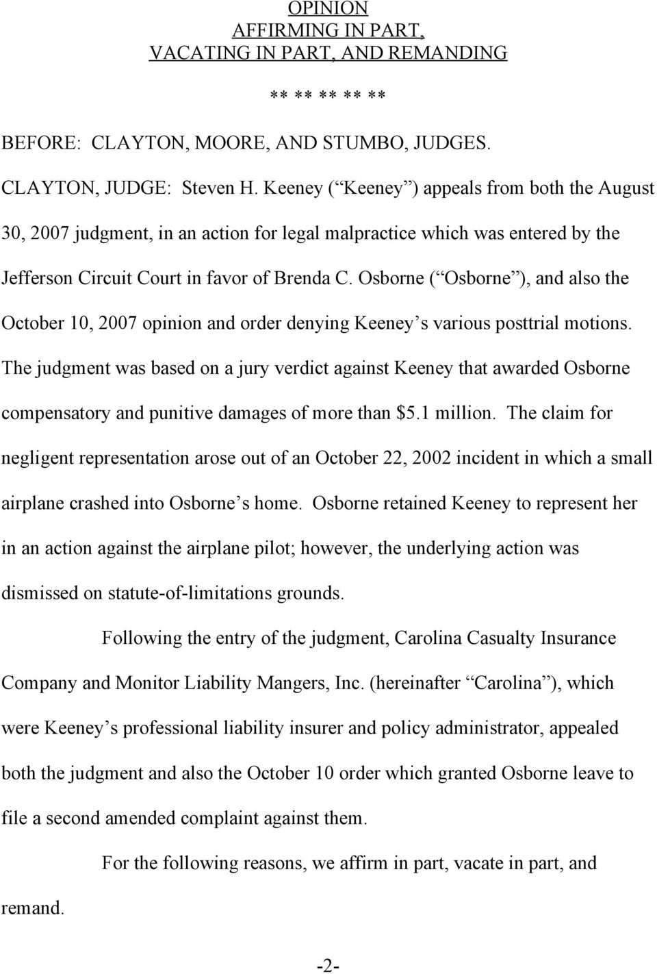 Osborne ( Osborne ), and also the October 10, 2007 opinion and order denying Keeney s various posttrial motions.