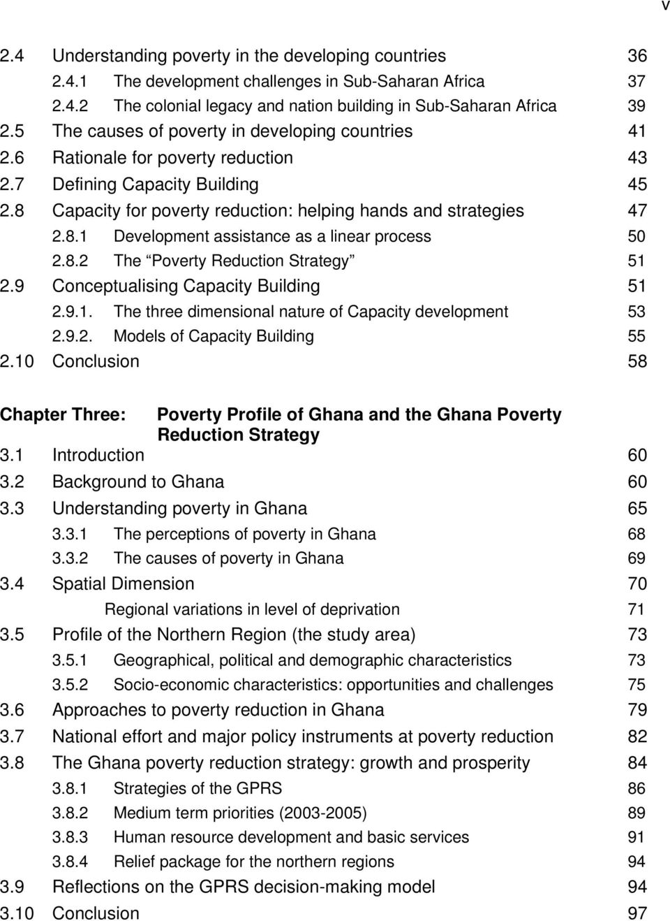 8.2 The Poverty Reduction Strategy 51 2.9 Conceptualising Capacity Building 51 2.9.1. The three dimensional nature of Capacity development 53 2.9.2. Models of Capacity Building 55 2.