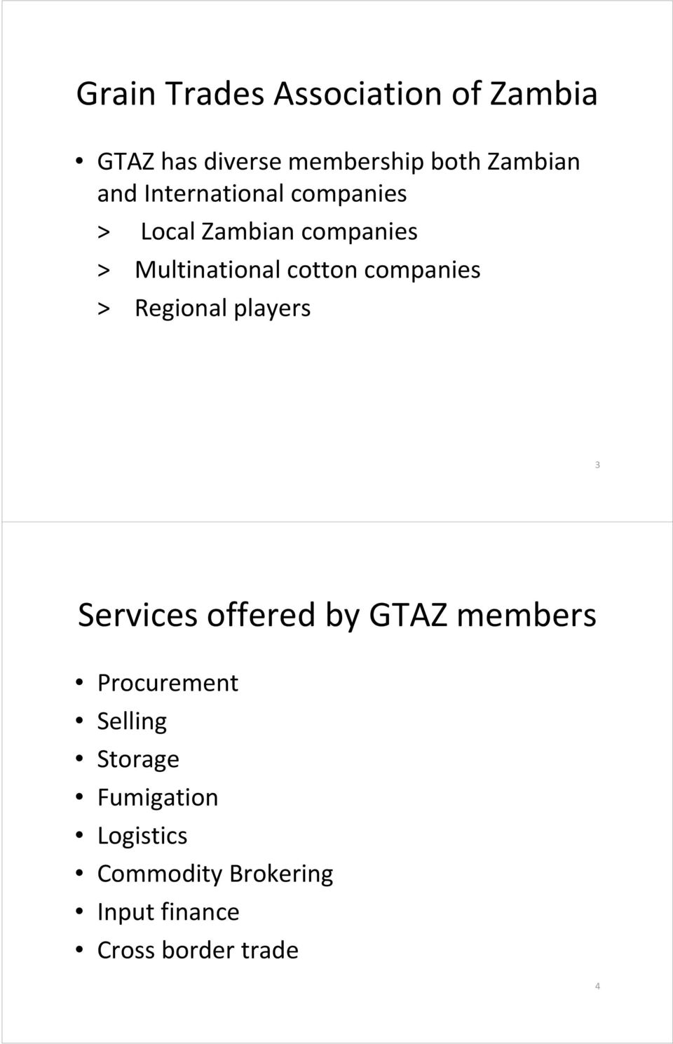 companies > Regional players 3 Services offered by GTAZ members Procurement