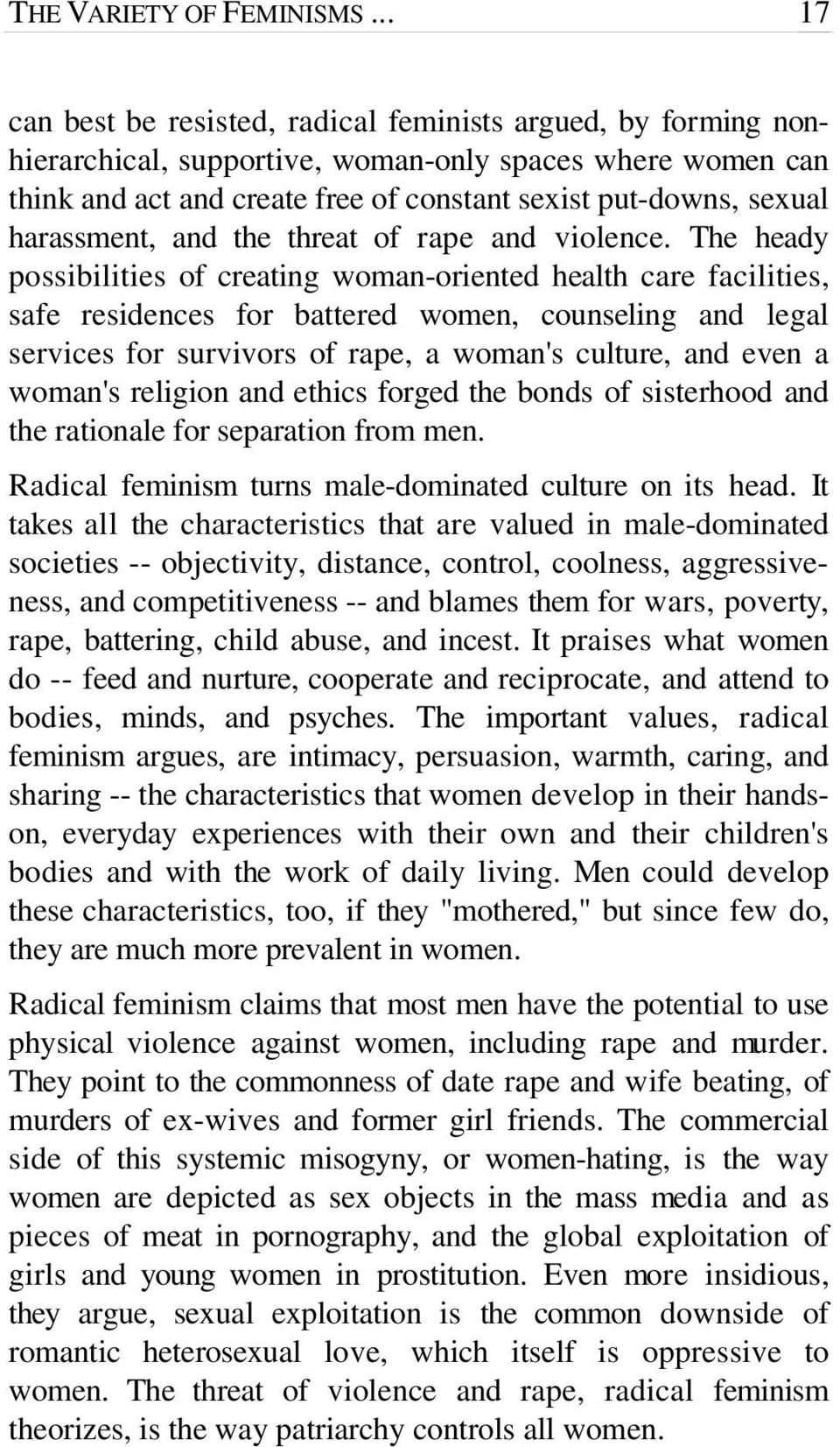harassment, and the threat of rape and violence.