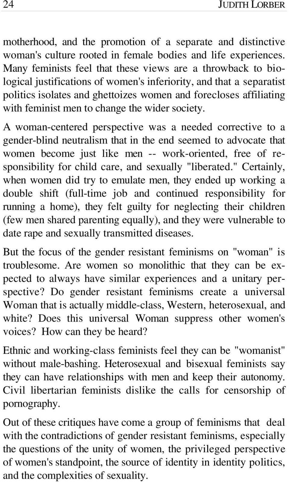 feminist men to change the wider society.