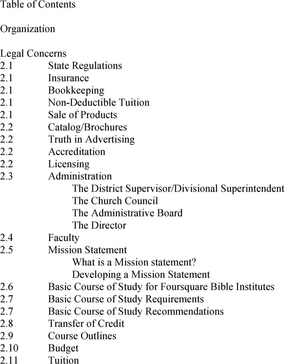 3 Administration The District Supervisor/Divisional Superintendent The Church Council The Administrative Board The Director 2.4 Faculty 2.