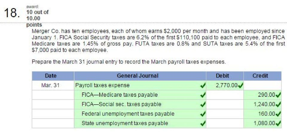 4% of the first $7,000 paid to each employee. Prepare the March 31 journal entry to record the March payroll taxes expenses. Date General Journal Debit Credit Mar.