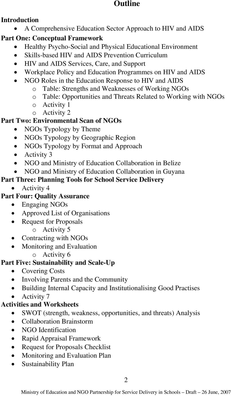 Weaknesses of Working NGOs o Table: Opportunities and Threats Related to Working with NGOs o Activity 1 o Activity 2 Part Two: Environmental Scan of NGOs NGOs Typology by Theme NGOs Typology by