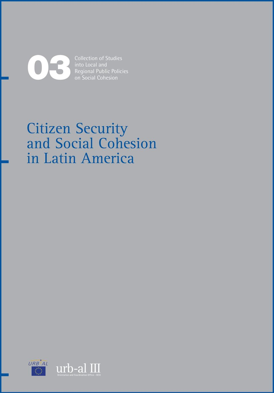 Social Cohesion Citizen Security and