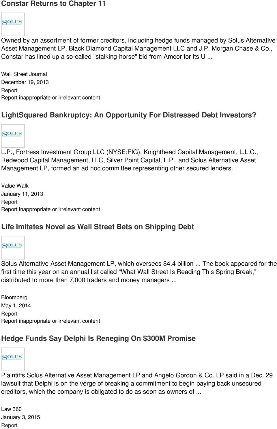 .. Wall Street Journal December 19, 2013 inappropriate or irrelevant content LightSquared Bankruptcy: An Opportunity For Distressed Debt Investors? L.P.