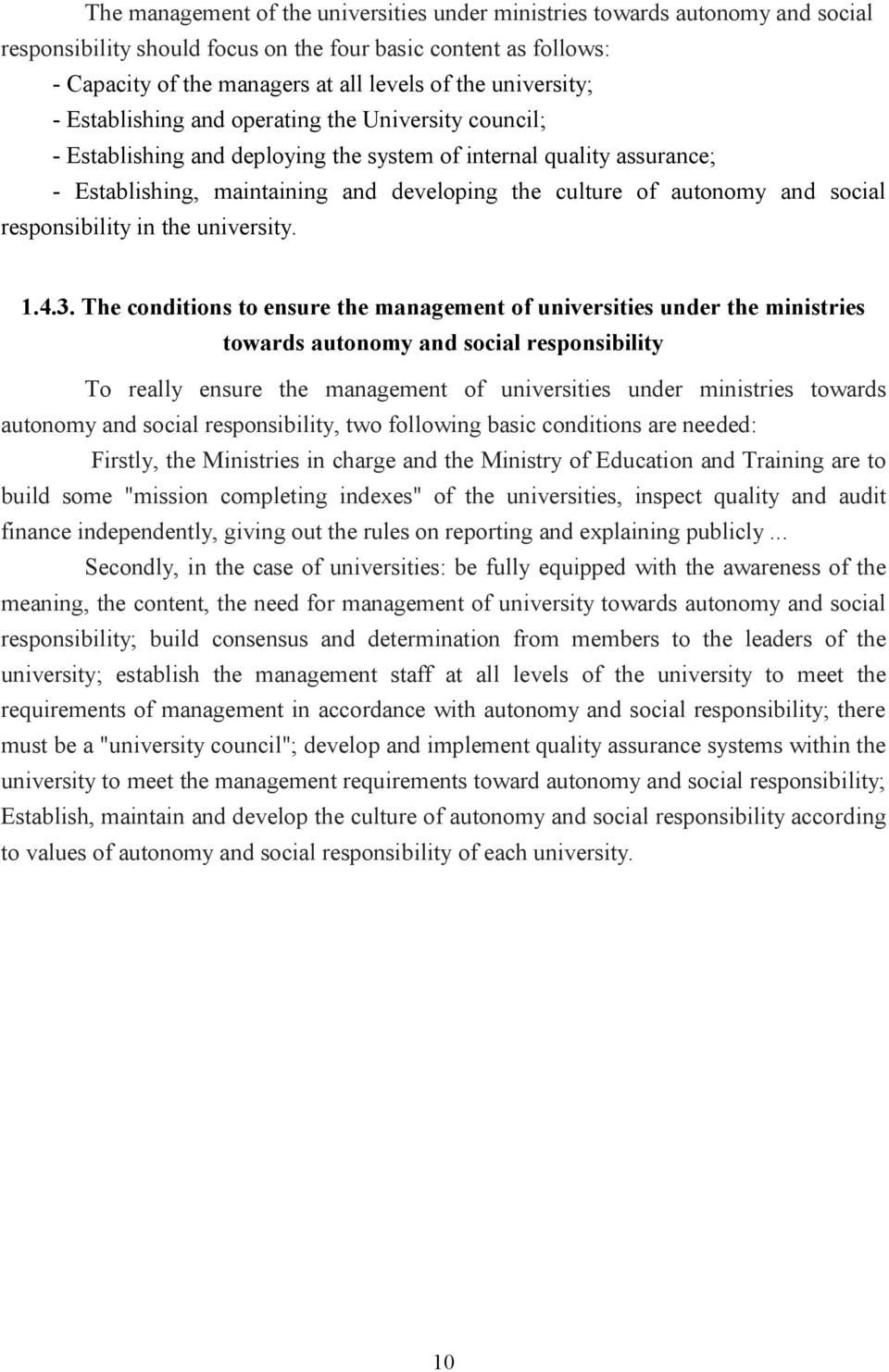 autonomy and social responsibility in the university. 1.4.3.