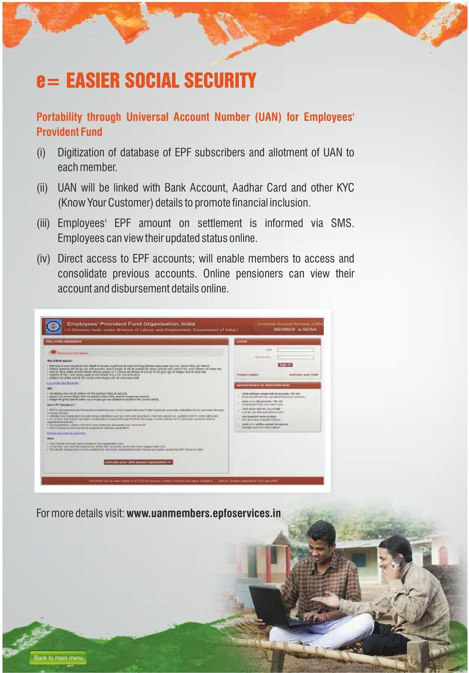 (iii) Employees' EPF amount on settlement is informed via SMS. Employees can view their updated status online.