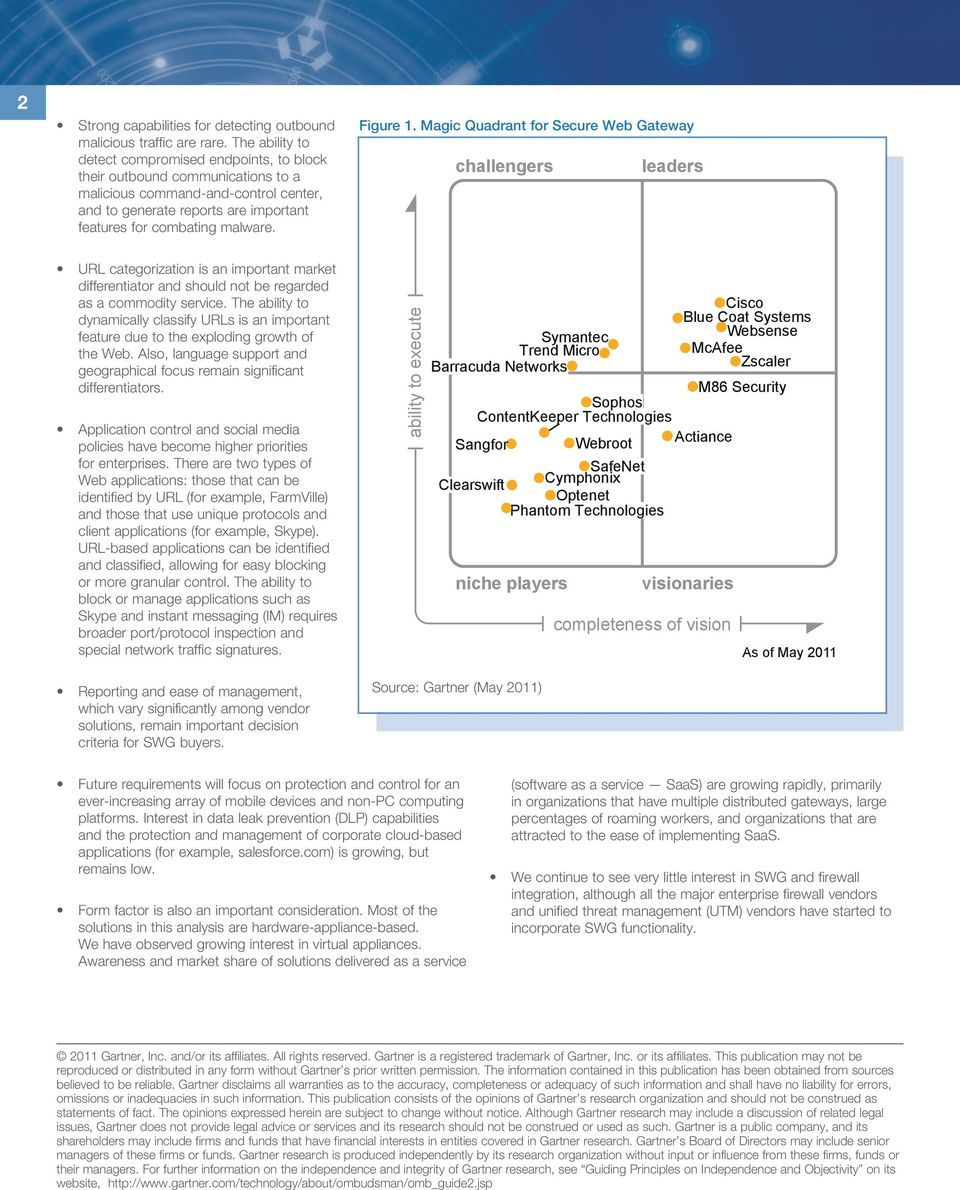 Figure 1. Magic Quadrant for Secure Web Gateway challengers leaders URL categorization is an important market differentiator and should not be regarded as a commodity service.
