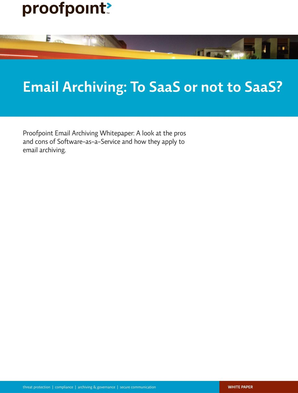 they apply to email archiving.