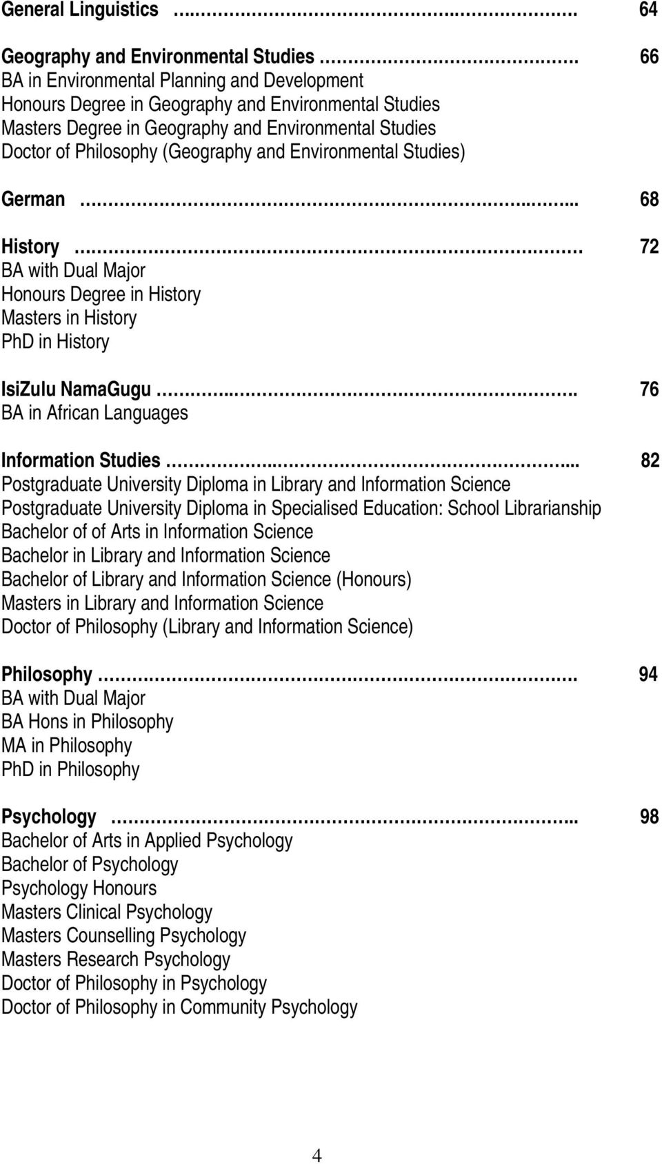 How many years after a bachelor's degrees does it take to get a doctorate in religion?