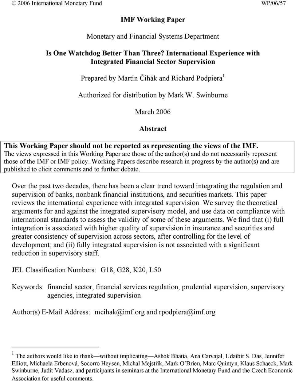 Swinburne March 2006 Abstract This Working Paper should not be reported as representing the views of the IMF.