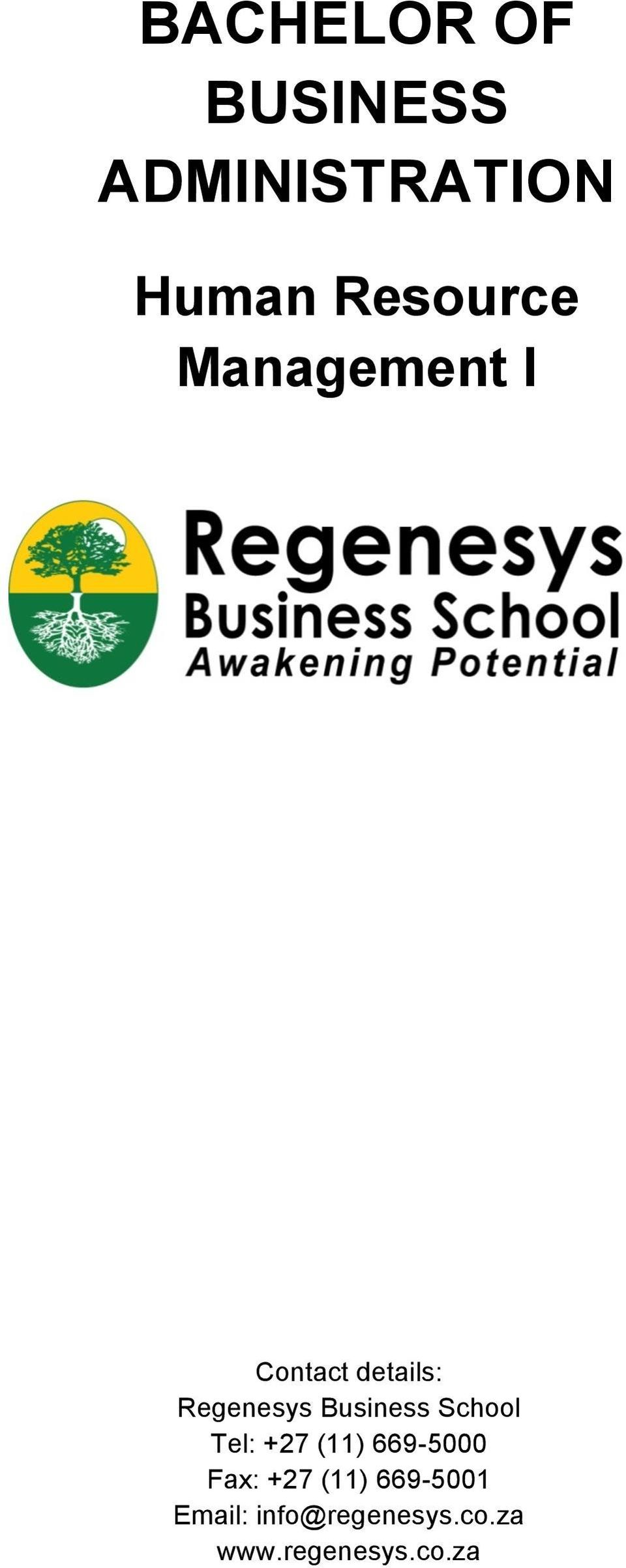 Business School Tel: +27 (11) 669-5000 Fax: +27