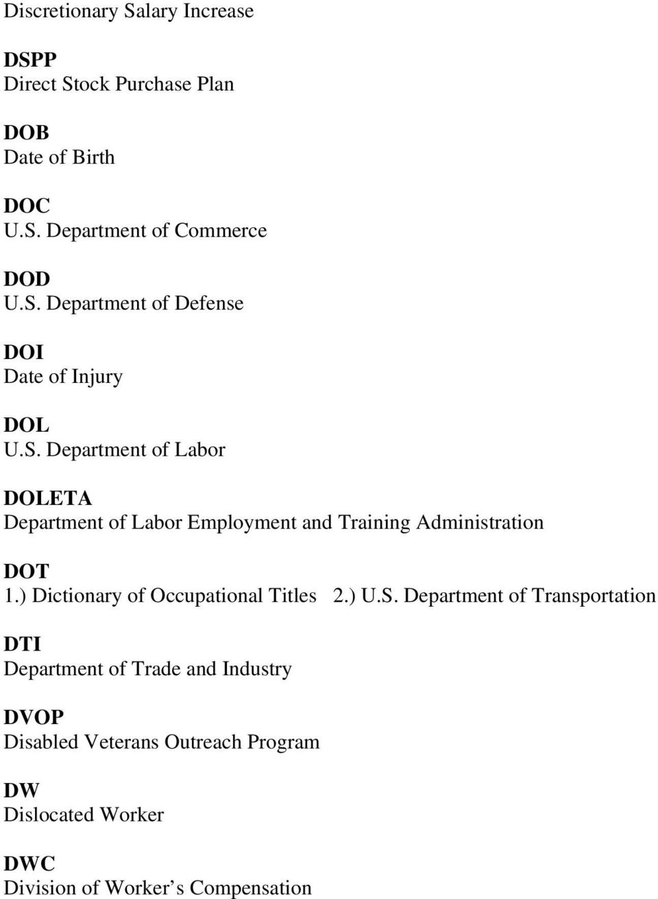 ) Dictionary of Occupational Titles 2.) U.S.