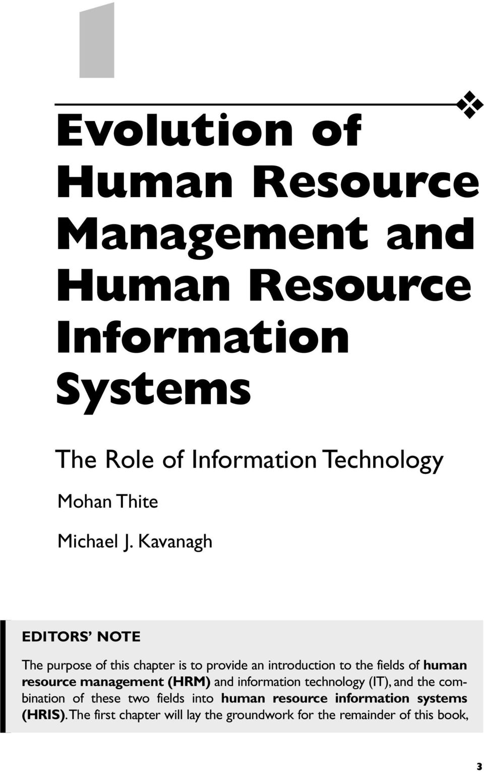 Kavanagh EDITORS NOTE The purpose of this chapter is to provide an introduction to the fields of human resource