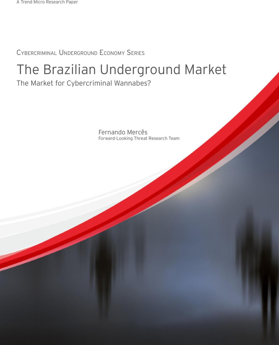 Underground Market The Market for Cybercriminal