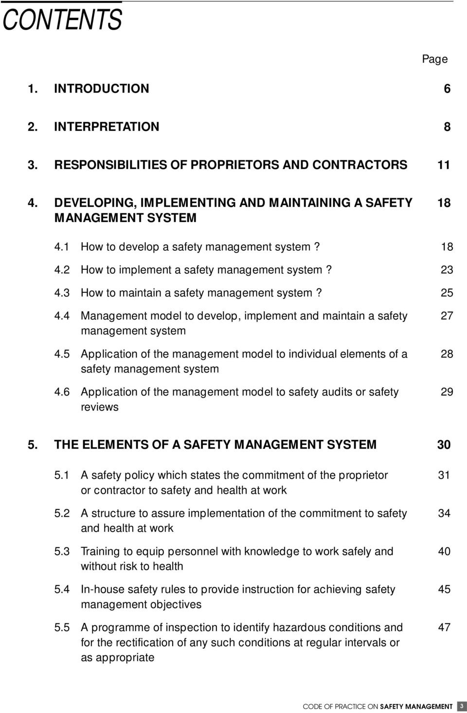 4 Management model to develop, implement and maintain a safety 27 management system 4.5 Application of the management model to individual elements of a 28 safety management system 4.