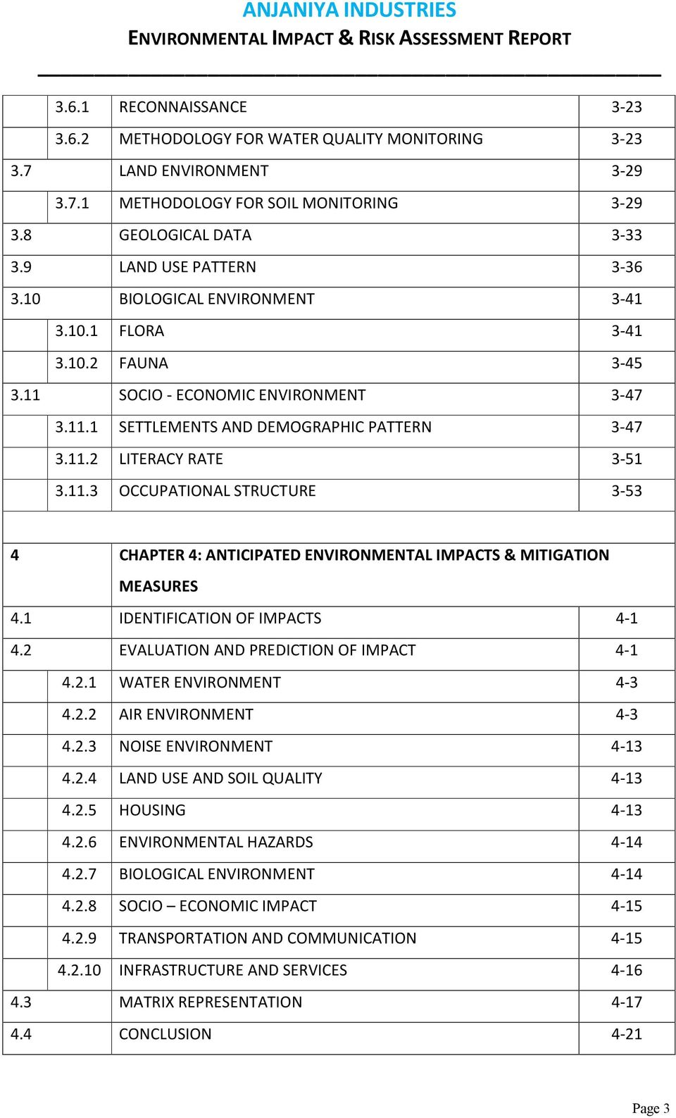 11.2 LITERACY RATE 3-51 3.11.3 OCCUPATIONAL STRUCTURE 3-53 4 CHAPTER 4: ANTICIPATED ENVIRONMENTAL IMPACTS & MITIGATION MEASURES 4.1 IDENTIFICATION OF IMPACTS 4-1 4.