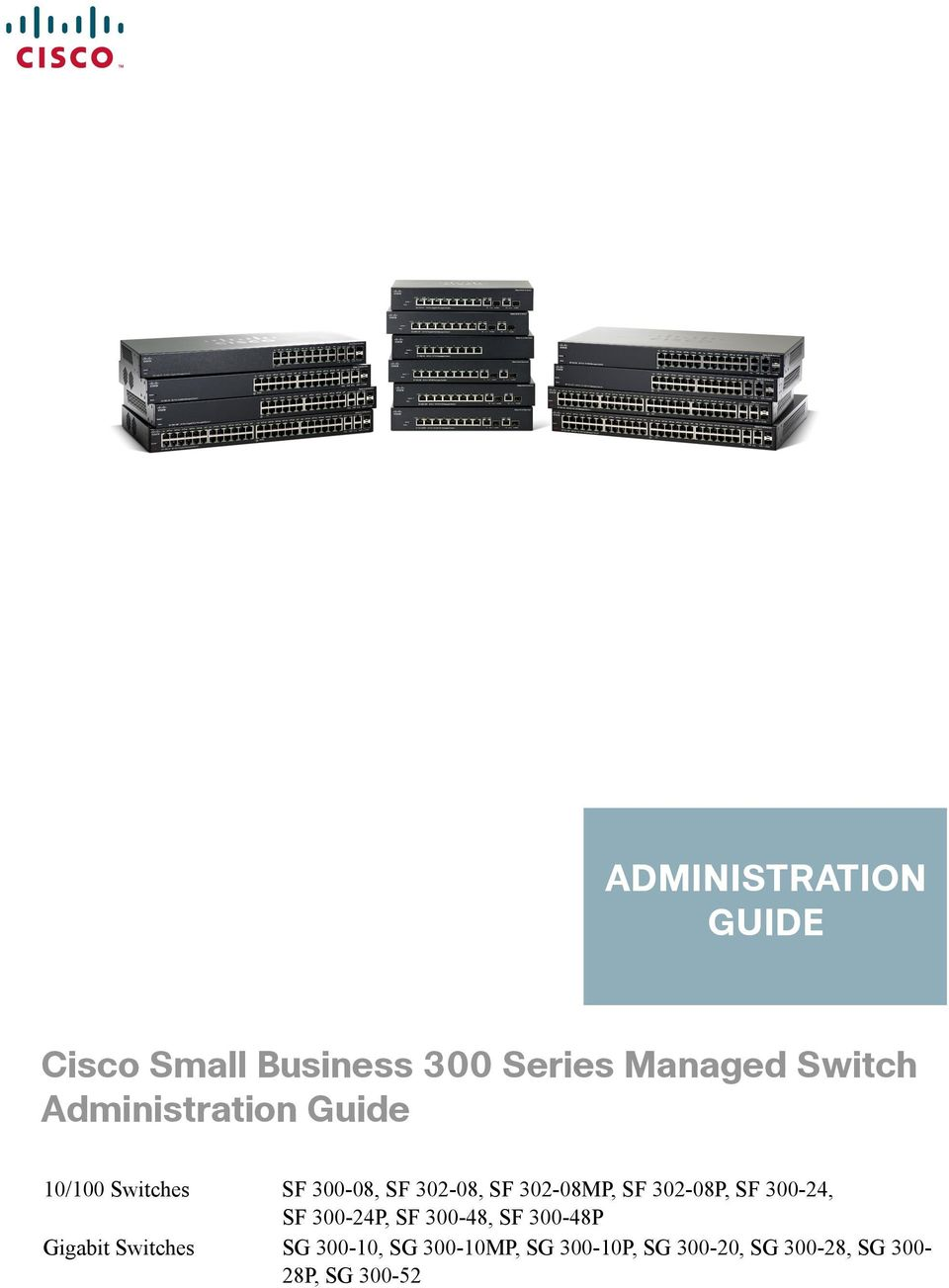 SF 302-08P, SF 300-24, SF 300-24P, SF 300-48, SF 300-48P Gigabit Switches
