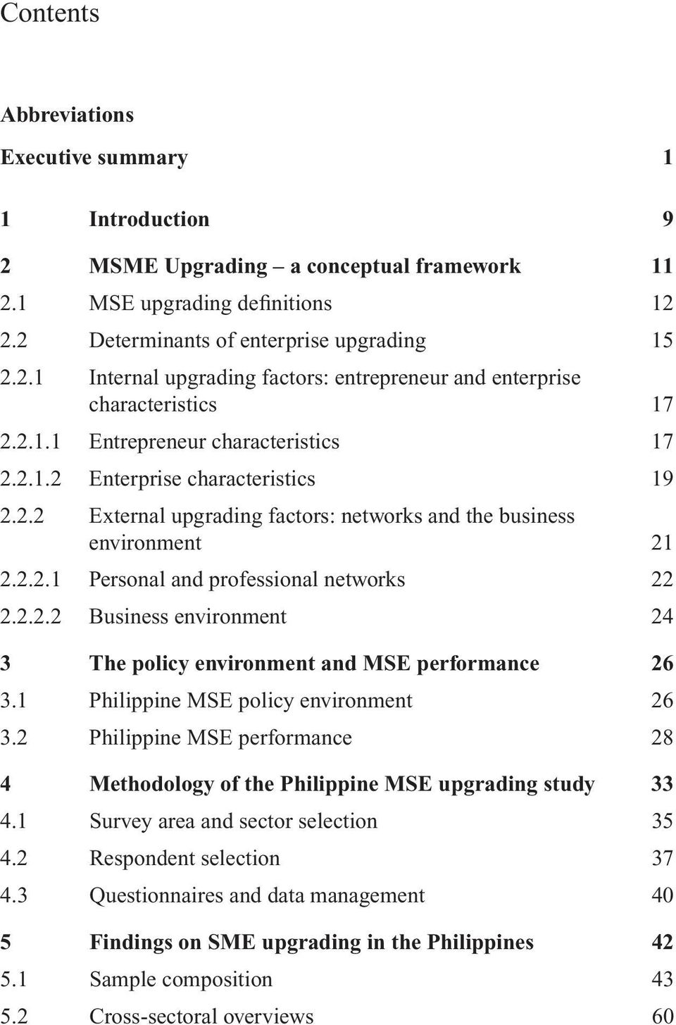 2.2.2 Business environment 24 3 The policy environment and MSE performance 26 3.1 Philippine MSE policy environment 26 3.