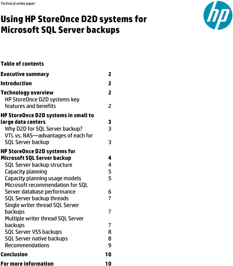 NAS advantages of each for SQL Server backup 3 HP StoreOnce D2D systems for Microsoft SQL Server backup 4 SQL Server backup structure 4 Capacity planning 5 Capacity planning usage models 5