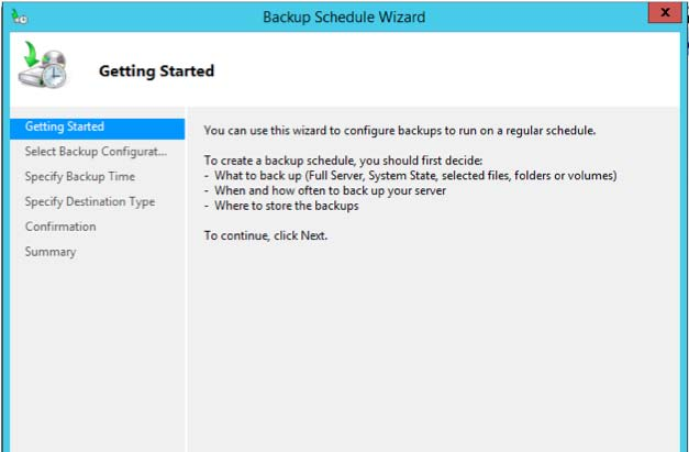 SETTING UP WINDOWS BACKUP To start Windows Backup, start Windows Server