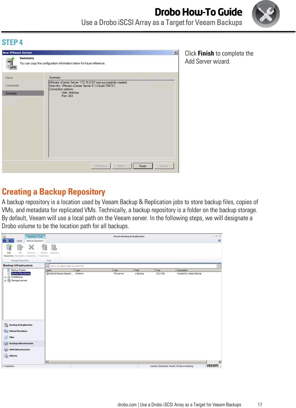 backup files, copies of VMs, and metadata for replicated VMs.