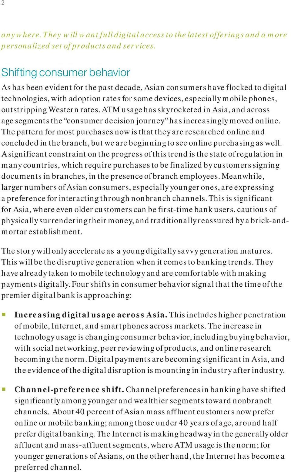 Western rates. ATM usage has skyrocketed in Asia, and across age segments the consumer decision journey has increasingly moved online.
