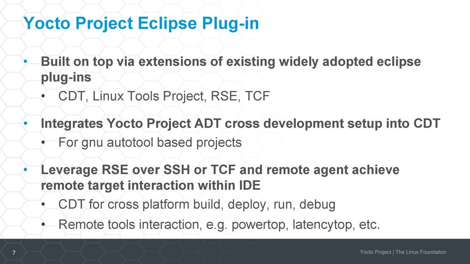 autotool based projects Leverage RSE over SSH or TCF and remote agent achieve remote target interaction