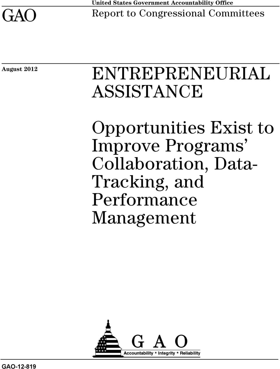 ASSISTANCE Opportunities Exist to Improve Programs