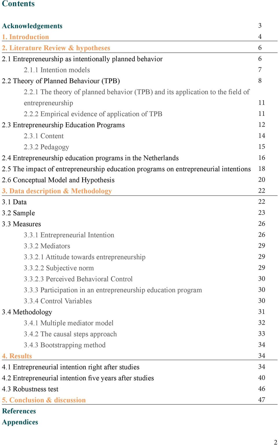 5 The impact of entrepreneurship education programs on entrepreneurial intentions 2.6 Conceptual Model and Hypothesis 3. Data description & Methodology 3.1 Data 3.2 Sample 3.3 Measures 3.3.1 Entrepreneurial Intention 3.