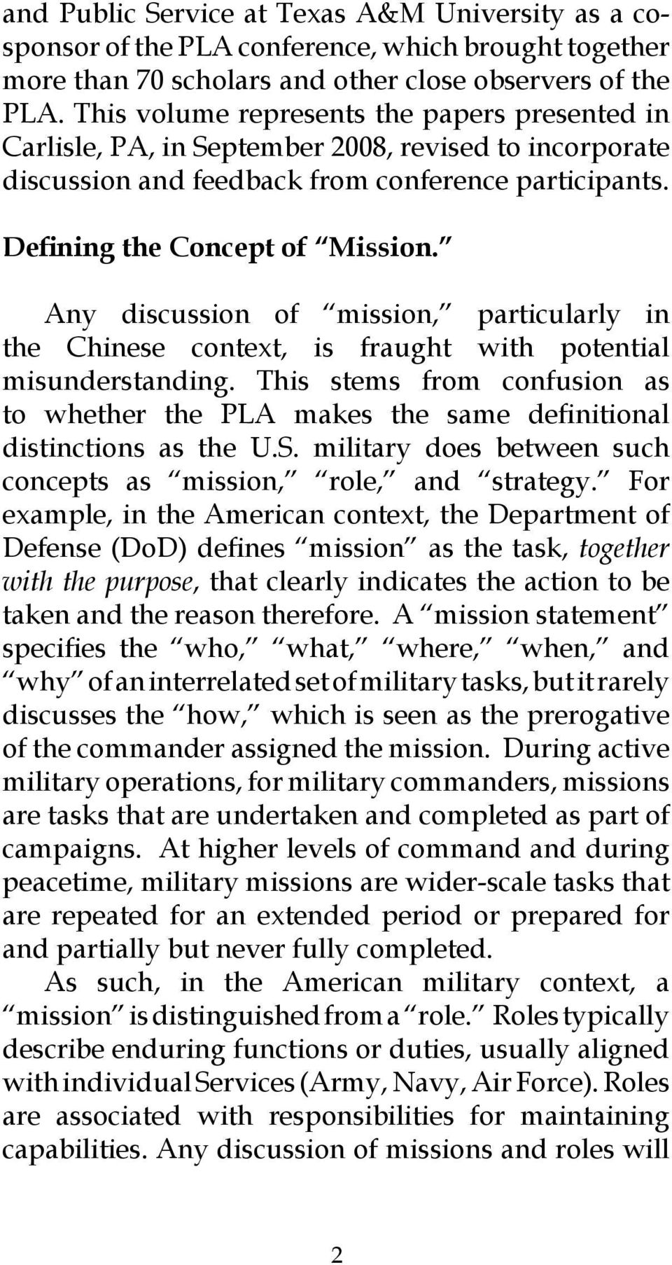Any discussion of mission, particularly in the Chinese context, is fraught with potential misunderstanding.
