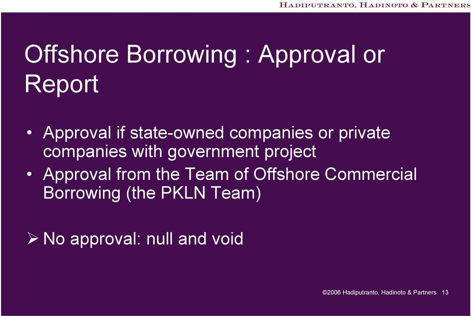 from the Team of Offshore Commercial Borrowing (the PKLN Team)