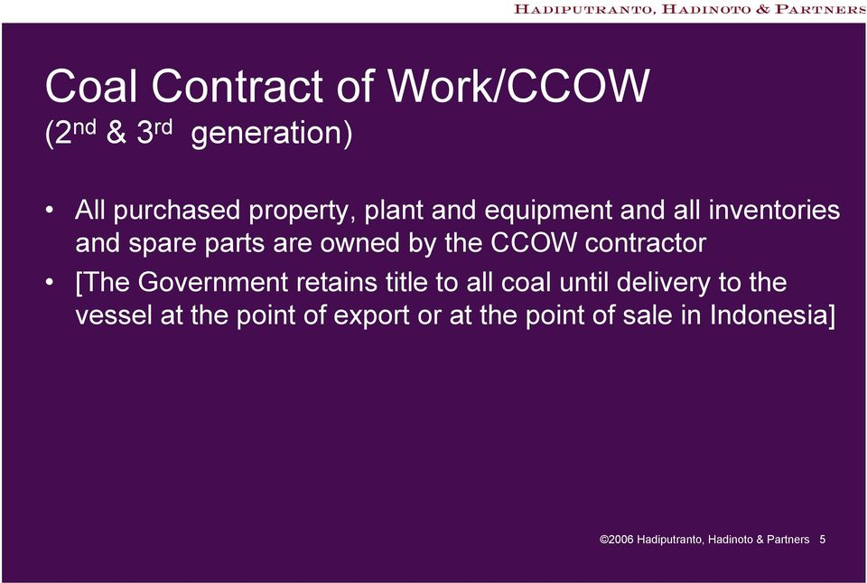 [The Government retains title to all coal until delivery to the vessel at the point
