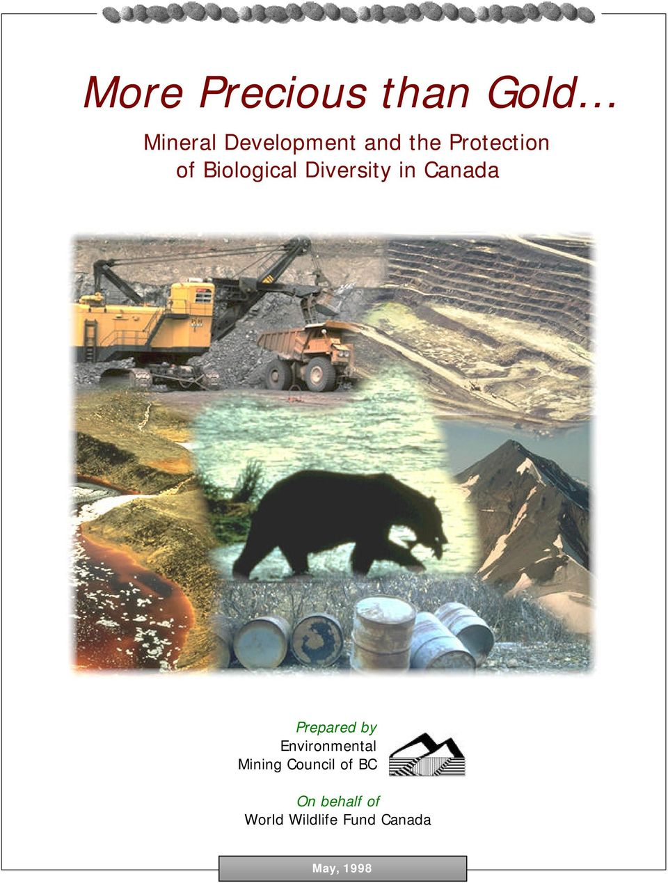Prepared by Environmental Mining Council of BC