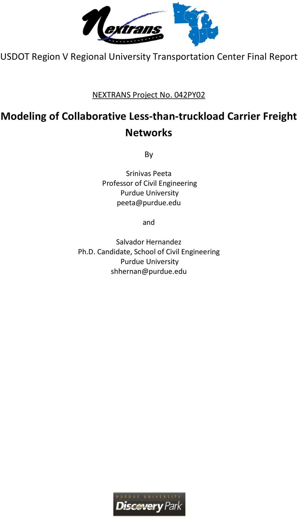 042PY02 Modeling of Collaborative Less-than-truckload Carrier Freight Networks By Srinivas