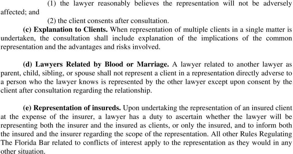 involved. (d) Lawyers Related by Blood or Marriage.