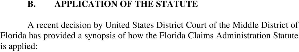 District of Florida has provided a synopsis of