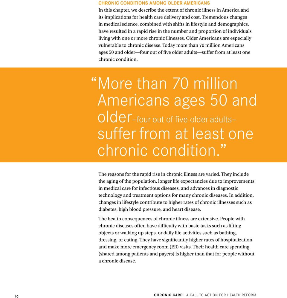 illnesses. Older Americans are especially vulnerable to chronic disease.
