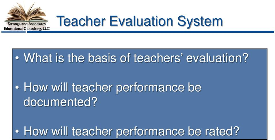 How will teacher performance be