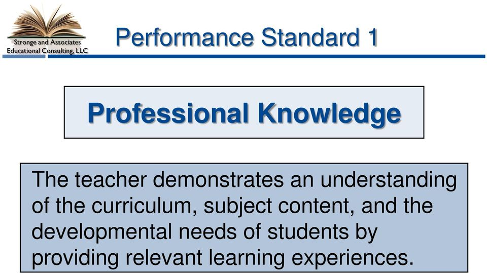 understanding of the curriculum, subject content, and the