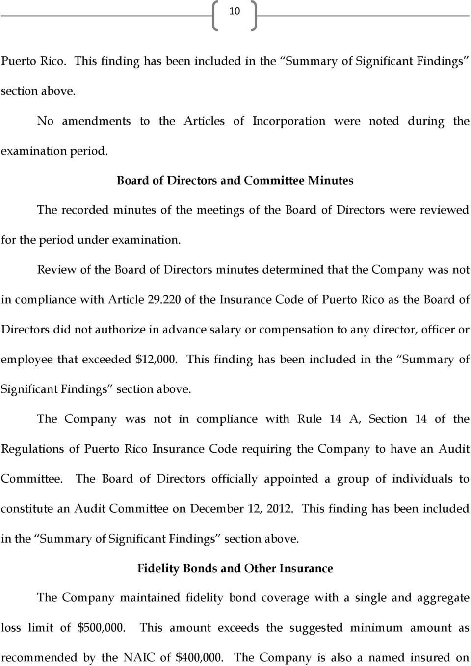 Review of the Board of Directors minutes determined that the Company was not in compliance with Article 29.