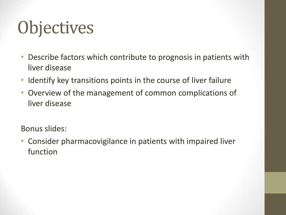 failure Overview of the management of common complications of liver disease