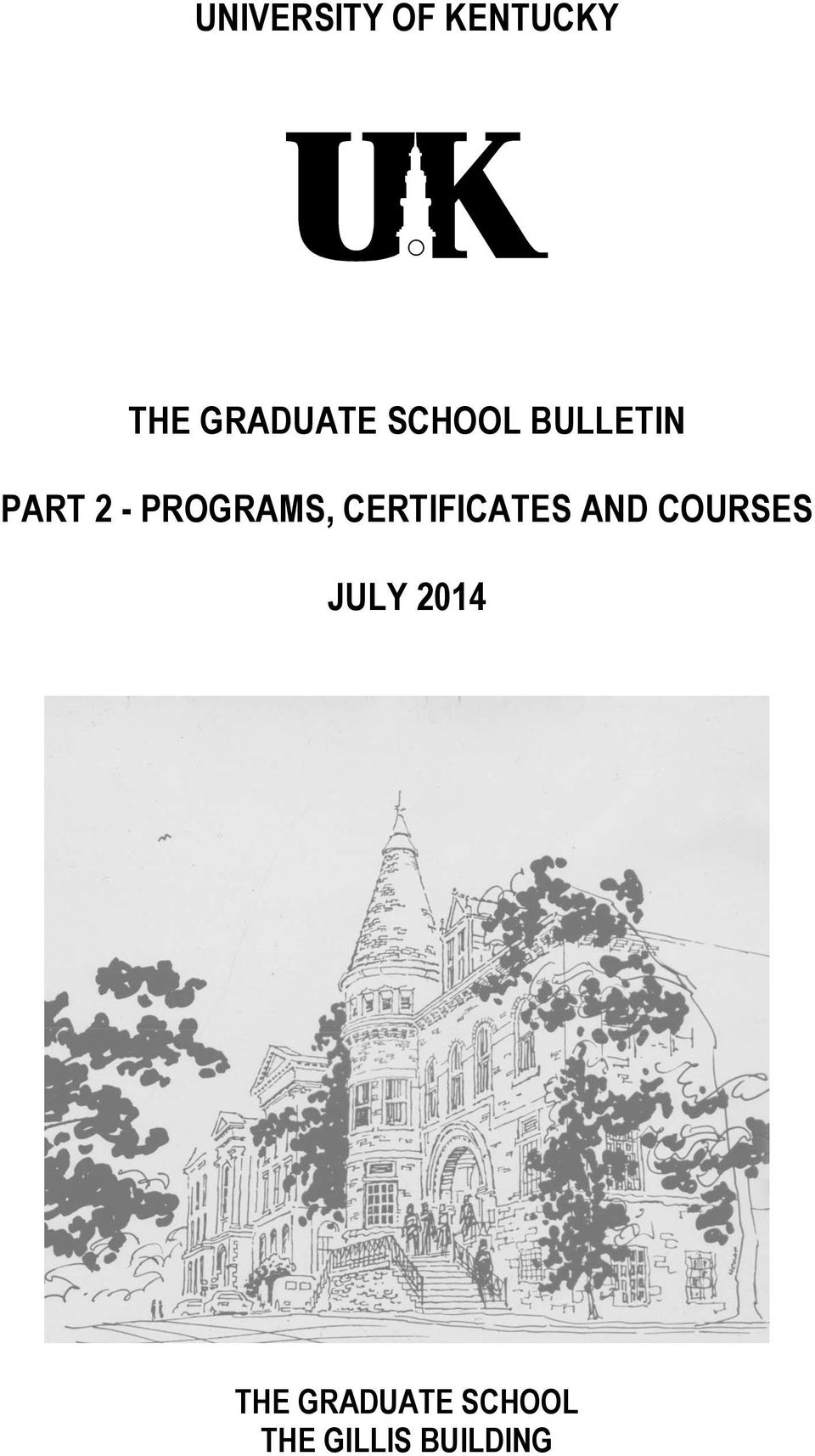 CERTIFICATES AND COURSES JULY 2014