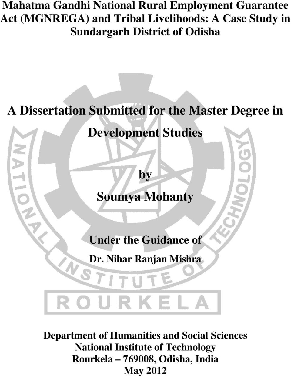 Development Studies by Soumya Mohanty Under the Guidance of Dr.