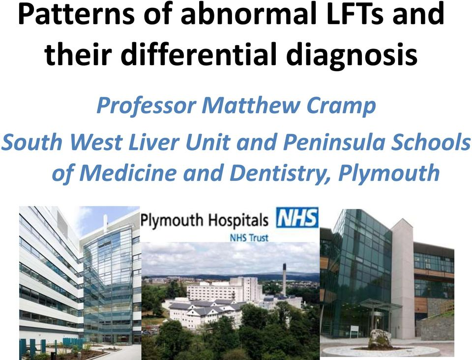 Cramp South West Liver Unit and