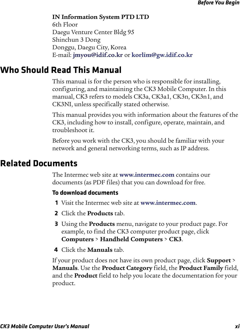 In this manual, CK3 refers to models CK3a, CK3a1, CK3n, CK3n1, and CK3NI, unless specifically stated otherwise.