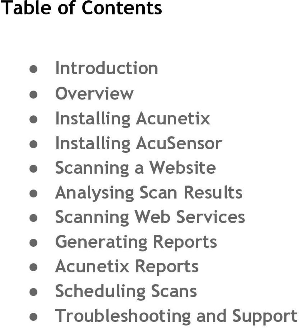 Analysing Scan Results Scanning Web Services Generating