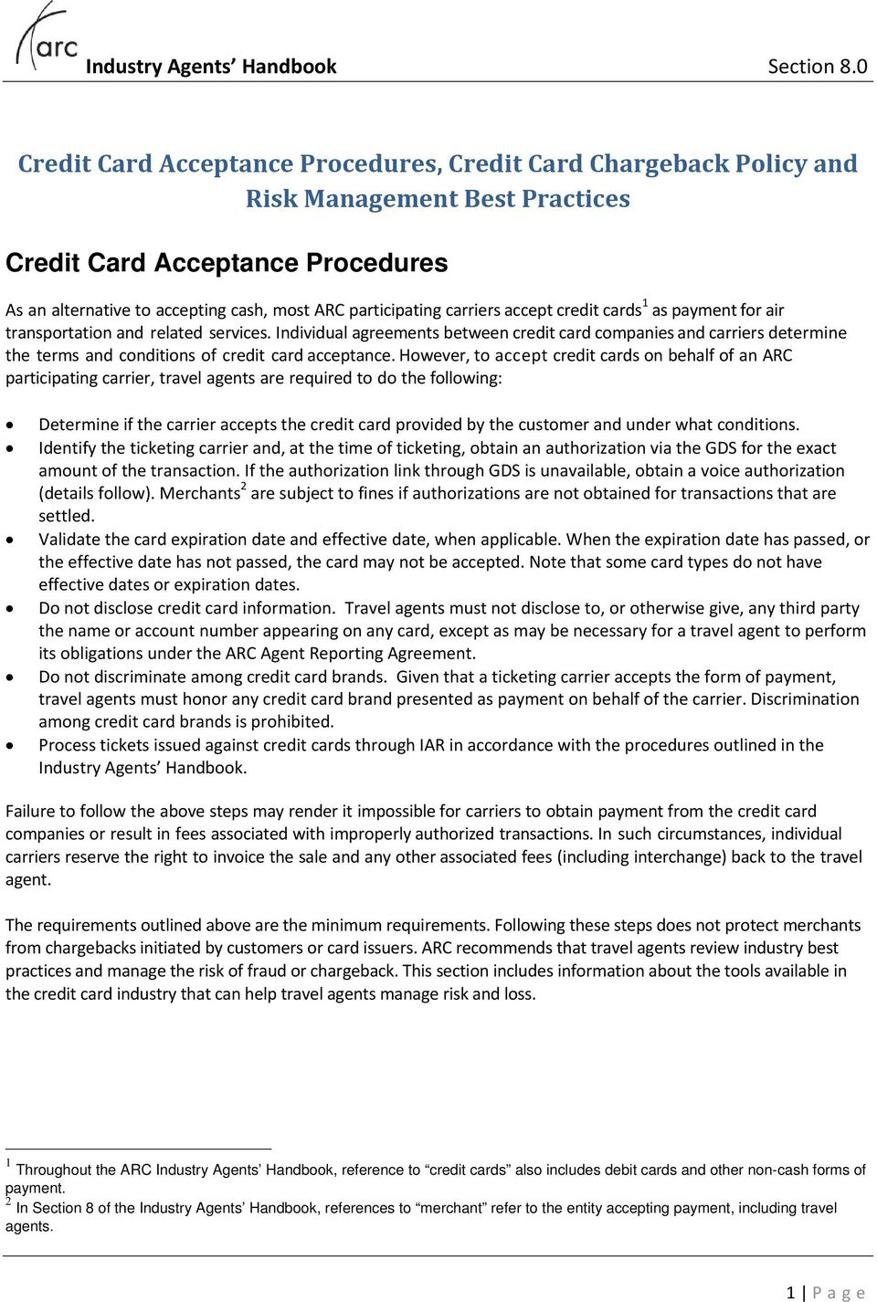 differentiate between types of credit agreements Types of credit credit refers to the concept of a lender providing a loan for a borrower there are various different types of credit – such as credit cards, overdraft facilities, higher purchase agreements and personal loans – depending on how the borrower intends on repaying the finance.