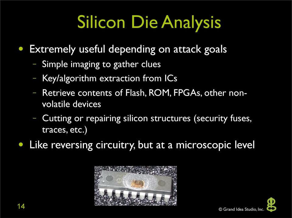 ROM, FPGAs, other nonvolatile devices Cutting or repairing silicon structures